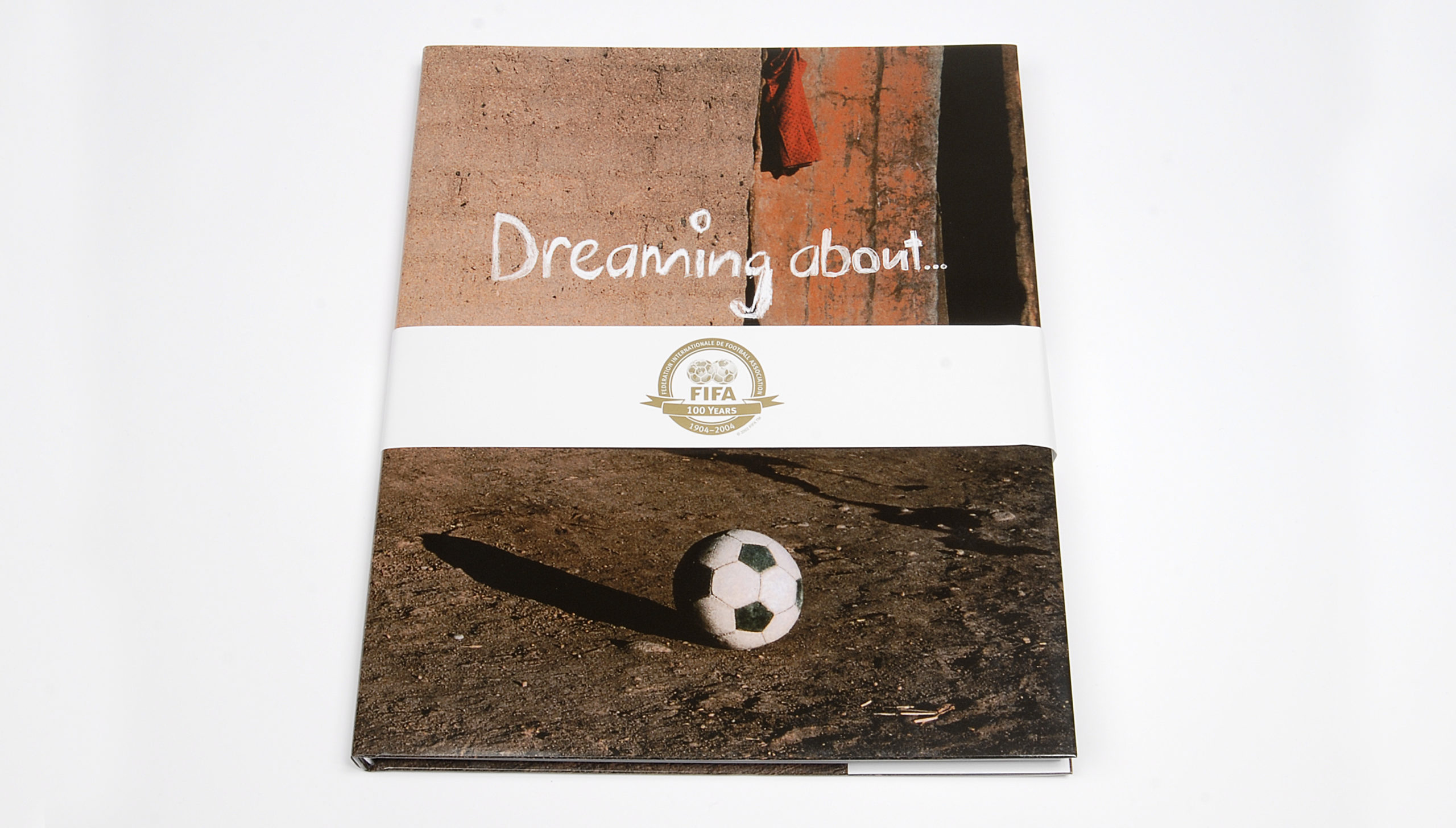 Dreaming about Football - 100 Jahre FIFA